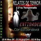 Relatos de terror 3ra temporada episodio 4 'ENTIDADES'