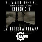 El Vinilo Asesino - Episodio 3 - La tercera oleada EBM