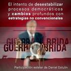Guerra Híbrida (I) - Daniel Estulin/Daniel Marmolejo (2019) (Post-Verdad Ingeniería Control Social Análisis)