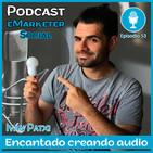 053 Ivan Patxi, encantado con la producción de audio