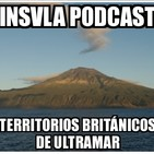 Insula Podcast - Recopilatorio Territorios Británicos de Ultramar