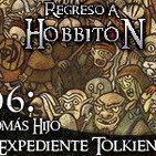 Regreso a Hobbiton 1x06 Entrevista a Tomás Hijo y Expediente Tolkien: Sauron