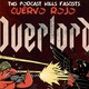 Cuervo Rojo Podcast :Overlord
