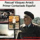 La Puerta Al Universo - Pascual Vazquez Primer Contactado por Extraterrestres en España