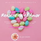 Renacer en el amor