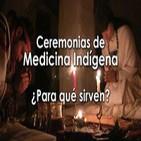 CEREMONIAS DE MEDICINA INDÍGENA, ¿Para qué sirven? - Ana Hatun Sonqo