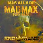 """ENDORIANS """"Más allá de MAD MAX: FURY ROAD"""" (octubre 2018)"""