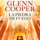 La piedra de Fuego Glenn Cooper Parte del 13 al 15
