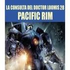 La Consulta del Doctor Loomis 28 Pacific Rim, La Batalla de los Simios Gigantes, Sherlock, Breaking Bad