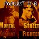 Podcast / Reseña #8 - Cine Catastrófico: Triplete de la venganza (Tekken, Mortal Kombat y Street Fighter)