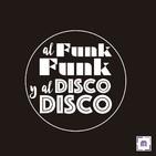 82. Al Funk... Funk, y al Disco.... Disco!!