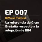 007 La referencia de Gran Bretaña en la adopción de BIM