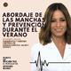 Episodio 8. Abordaje de las manchas y prevención durante el verano con Carmen Bauzá