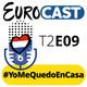 T2E09: #YoMeQuedoEnCasa + Entrevista a Lesley Roy (Irlanda)
