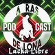 ARDL Lucha Libre 29/07/17: Johnny Mundo y Taya contra Vampiro y AAA, cartelera de Triplemanía, CMLL bloqueando talento