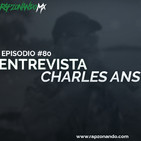 Charles Ans Entrevista Ep#80 | RapzonandoMx