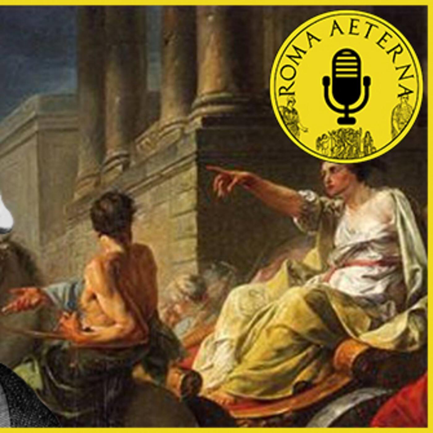 Programa 10 - Reyes de Roma VI: Servio Tulio, el segundo Rómulo.