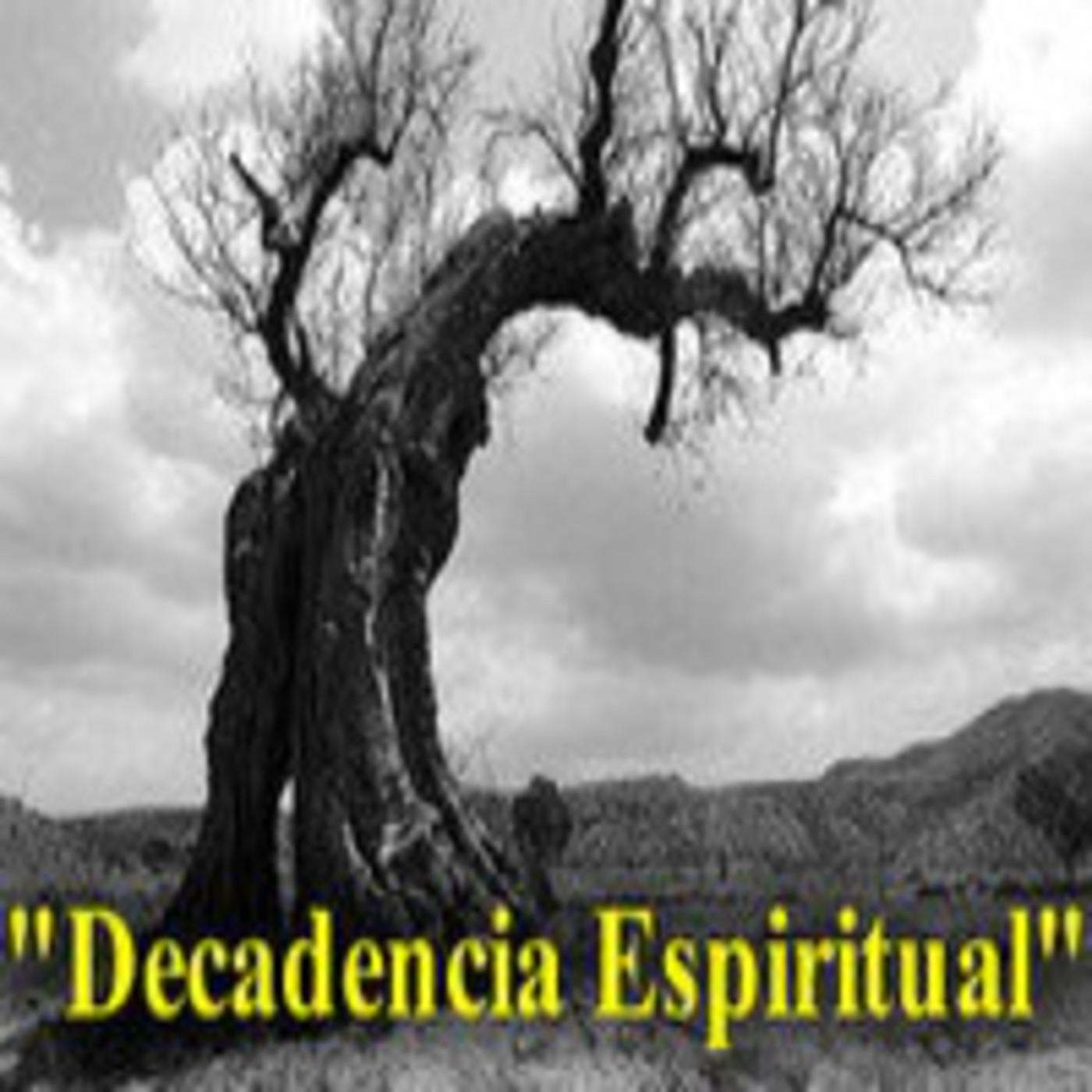 """""""Realidad de la Decadencia Espiritual"""" (DECADENCIA ESPIRITUAL) 01/10, por Sugel Michelén"""