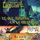 """Archivo Ligero LODE 10x29 – H.P. LOVECRAFT """"El que susurra en la oscuridad"""", PRIMAL, ROOT"""