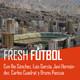 Fresh Fútbol #01 | El fútbol en la altura de Bolivia | Migrantes del Balón