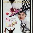 256 - My Fair Lady -George Cukor- La gran Evasión.