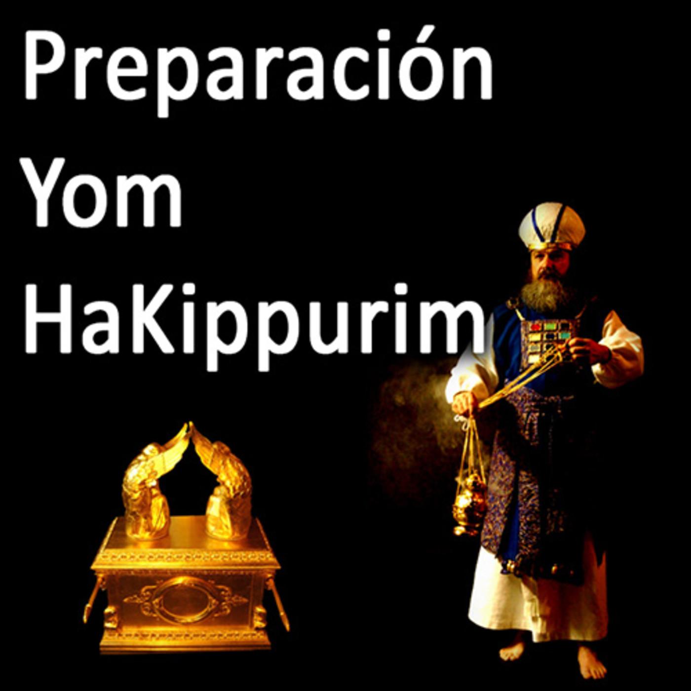 Preparación Yom Kipur 2017