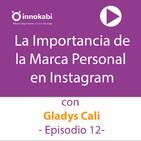 12. Marca Personal en Instagram con Gladys Cali