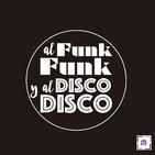 96. Al Funk, Funk y al Disco, Disco