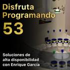 Soluciones de alta disponibilidad con Enrique García