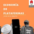 Economía de Plataformas: ¿Cuál es el debate? (PARTE 1)