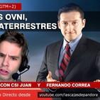 ÚLTIMAS NOTICIAS OVNI, Evidencias Extraterrestres con CSI Juan y Fernando Correa