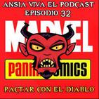 ANSIA VIVA episodio 32: PACTAR CON EL DIABLO