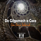 Tempus Fugit 6x26: De Gilgamesh a Coco, con Enric Sabarich