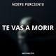 """EP #0 - """"TE VAS A MORIR"""" (Motivación)"""