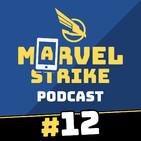 Marvel Strike Podcast 12   El dilema del segundo equipo, KILLMONGER, NICK FURY... ¿Y las guerras pa cuándo?
