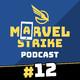 Marvel Strike Podcast 12 | El dilema del segundo equipo, KILLMONGER, NICK FURY... ¿Y las guerras pa cuándo?