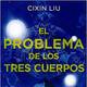 LCF #3x7 - El problema de los tres cuerpos de Cixin Liu