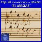 20 Los oratorios de Handel. El Mesias