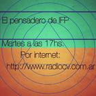 El pensadero de IFP - Prog.200 -2020-01-21 - Mesa. Andrea Verdinelli, Mirta Lembo, Sandra Zagari, Agus Arrigo y Juan Six