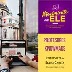 059 Profesores knowmads que viajan por el mundo enseñando español - Entrevista a Elena García