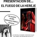 Cáceres - Presentación del libro EL FUEGO DE LA HEREJE de Beatriz Maestro Mateos