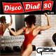 Disco Dial 80 Edición 323 (Segunda parte)
