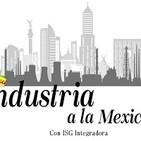 Industria a la mexicana 050819 p046