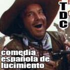 TDC Podcast - 28 - Comedia de lucimiento española, con Víctor Olid
