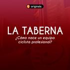 #30 La Taberna ACDP: ¿Cómo nace un equipo ciclista profesional?
