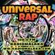 Universal Rap programa - 102 - 2018