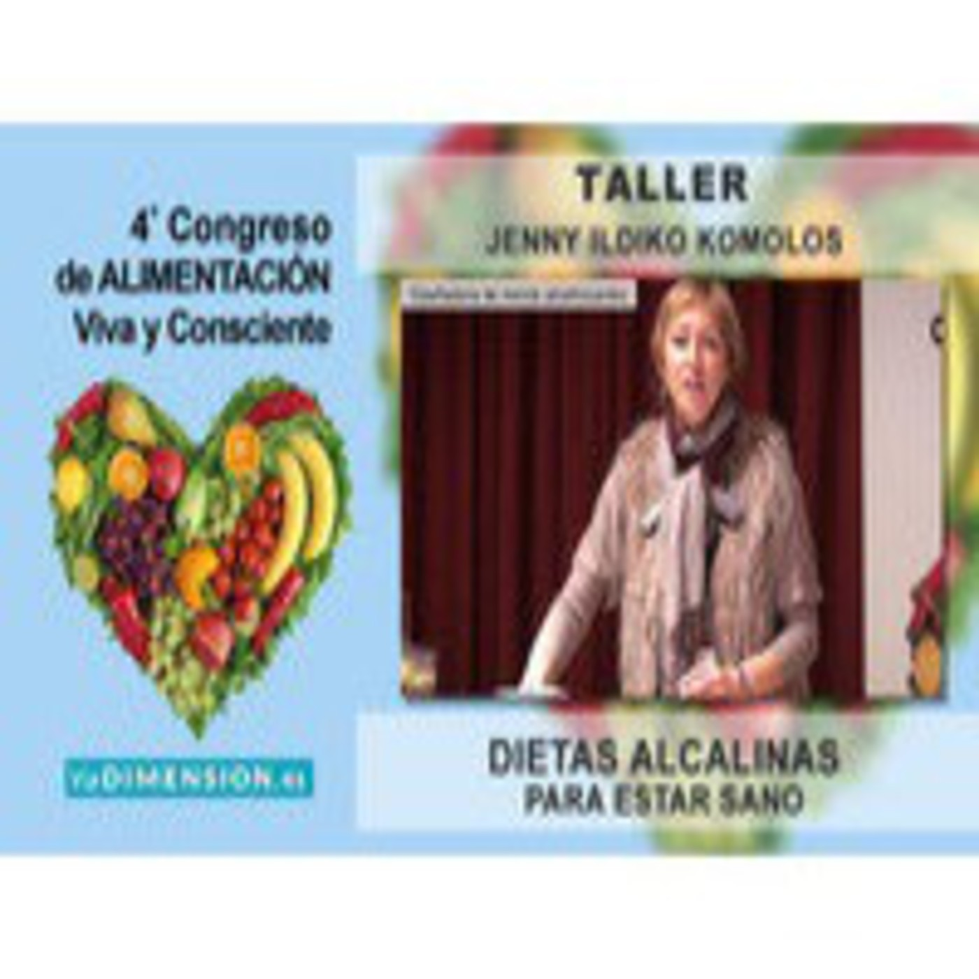 Taller: Dietas Alcalinas para estar Sano - Jenny Ildiko Komlos