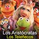 Los Aristócratas - 31 - Los Teleñecos