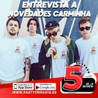 Entrevista a Novedades Carminha - #ELFIVE3M