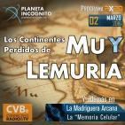 2X20 LOS CONTINENTES PERDIDOS DE MU Y LEMURIA. La Memoría Celular